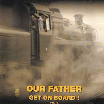 OUR-FATHER-get-on-board-!