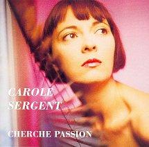 carole-sergent-cherche-passion-cd-s